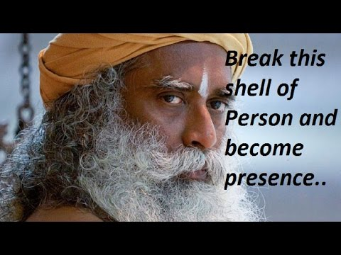 Sadhguru- you have made a shell out of yourself.