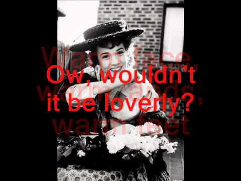 My Fair Lady - Wouldn't it be Loverly - Lyrics