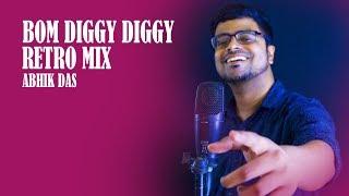 Bom Diggy Diggy Retro Mix Zack Knight Sonu Ke Titu Ki Sweety Jasmin Walia Abhik Das.mp3
