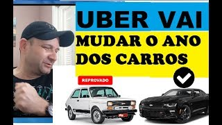 ALERTA (UBER MUDA O ANO DO CARRO)