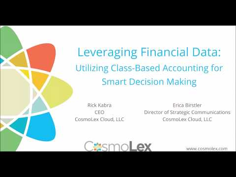 Leveraging Financial Data - Utilizing Class Based Accounting for Smart Decision Making