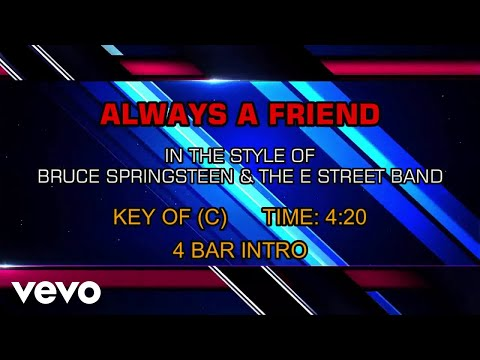 Bruce Springsteen & The E Street Band - Always A Friend (Karaoke)