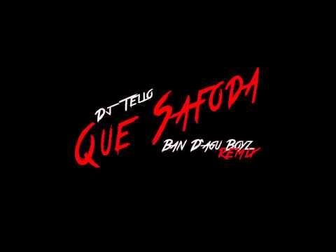 Dj Telio - Que Safoda (Remix)