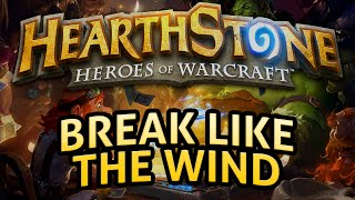Hearthstone: Break Like the Wind - Lord of the Gimmicks