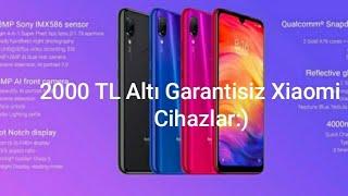 2000 TL altı Garantisiz Xiaomi cep telefonları Eylül 2019