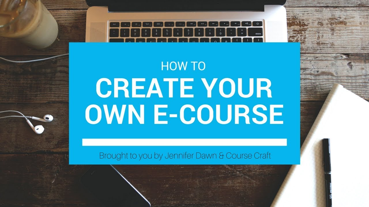 Course Craft Learn How To Easily Create Your Own E