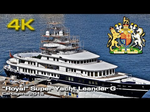 """Royal"" Super Yacht Leander G [4K] at Cartagena 2018"