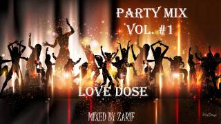 PArTy MiX,,,, MIxeD By ZaRiF,,, VOL. #1 (PITBULL.,HONEY SINGH,HARDWELL,Tiësto And more)