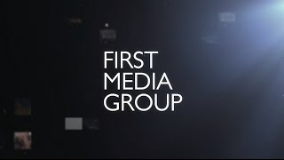 FIRST MEDIA GROUP смотреть