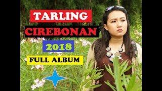 Gambar cover Tarling Full Album 2018 Cirebonan Mantap