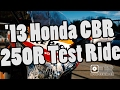 Test Ride - 2013 Honda CBR250R