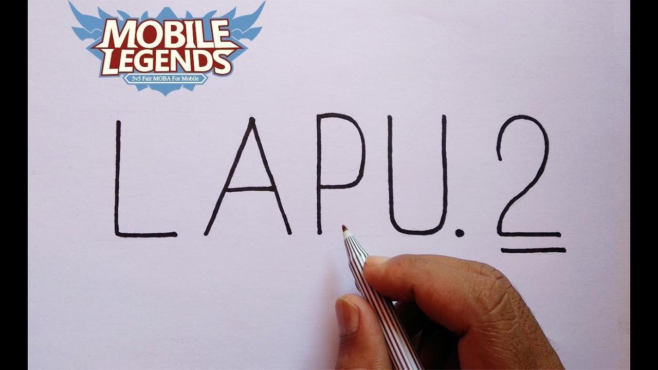 Wow Cara Menggambar Lapu Lapu Mobile Legends Dari Kata Lapu Lapu
