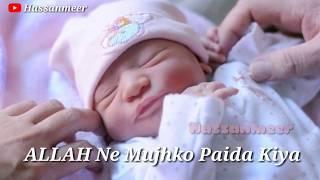 ALLAH Ne Mujhko Paida Kiya Naat Status Video🌹Allah ne Mujhe paida Kiya Whatsapp Status video
