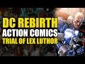Superman & Lex Luthor Team Up (Action Comics Rebirth: Men of Steel)