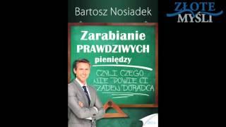 Jak zarobić pieniądze - zarabianie prawdziwych pieniędzy. Audiobook Bartosz Nosiadek