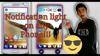 How to get led Notification light on any smartphone:Make notification interesting Now!!!