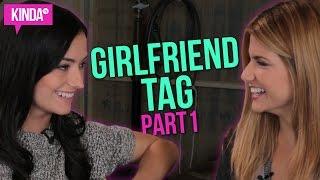 GIRLFRIEND TAG WITH NATASHA & ELISE! (PART 1) | Carmilla | S3 | KindaTV