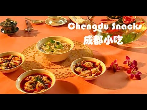 Chengdu Snacks 成都小吃