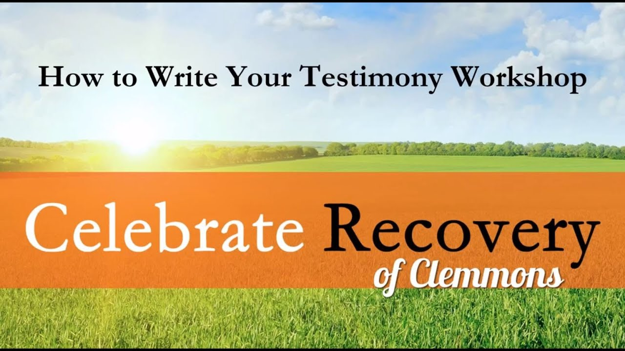 Celebrate Recovery: How to Share Your Testimony - YouTube