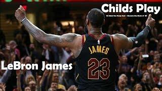 LeBron James Eastern Conference Semi-Finals Mix - CHILDS PLAY (Ski Mask the Slump God) (Book of Eli)