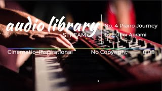 No. 4 Piano Journey by Esther Abrami - No Copyright Safe Background Music for Content Creators