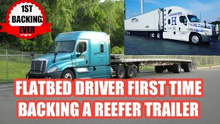 Flatbed Driver FIRST TIME Backing A Reefer Trailer