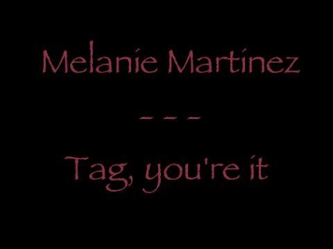Lyrics traduction française : Melanie Martinez - Tag, you're it