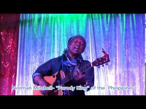 Norman Mitchell Funny Parody Comedy King   Artist Singer Sings When The Saints in Manila Philippines