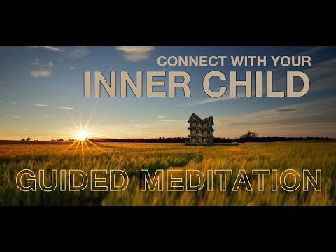 Connect with Your Inner Child - A Guided Meditation by Paul Babin