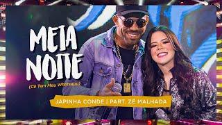 Japinha Conde, Conde do Forró, Zé Malhada - Meia-Noite (Ce Tem Meu Whatsapp) | EP Piseiros