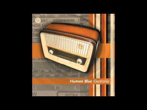 Human Blue - Electrolux [Full Album]