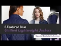 8 Featured Blue Quilted Lightweight Jackets Special Jackets Collection
