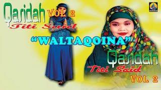 Titi Said - Waltaqoina (Karaoke) - Qasidah Vol 2