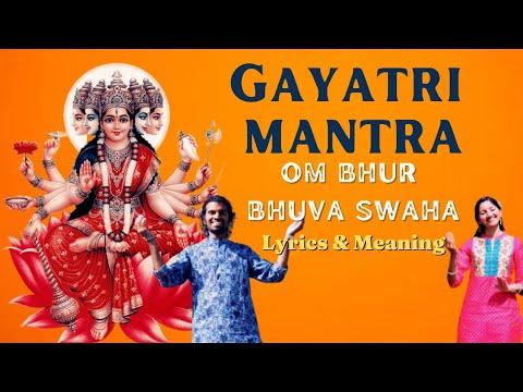 Gayatri Mantra (Lyrics and Meaning) - Aks & Lakshmi