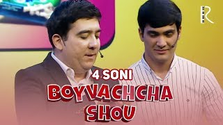 Boyvachcha SHOU 4-son | Бойвачча ШОУ 4-сон