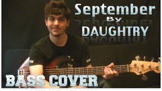 Daughtry - September (Bass Cover | With Tabs in Description) by Trevor Beecher