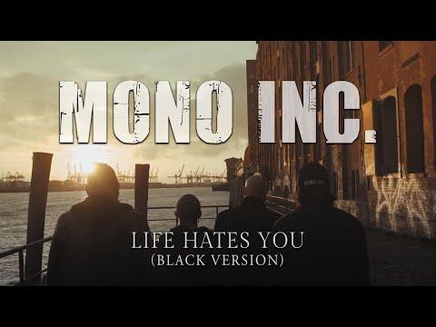 Смотреть клип Mono Inc. - Life Hates You