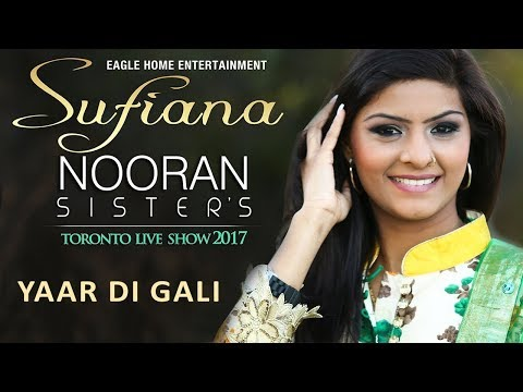 Nooran Sisters Live Performance Toronto || Yaar Di Gali  HD Video New