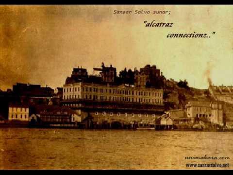 Sansar Salvo - Esmeralda İçin Kambur Akımı ( Alcatraz Connectionz ) 2009