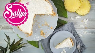 10 Minuten Ananas Kokos Pie / Last Minute Dessert / No Bake