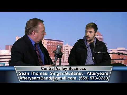 Sean Thomas, Singer & Guitarist for the band Afteryears, on Central Valley Business