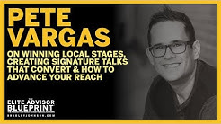 Pete Vargas on Winning Local Stages, Creating Signature Talks to Convert & How to Advance Your Reach