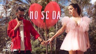 ELY BLANCARTE x FRAN ZATA - NO SE DA (Video Oficial)