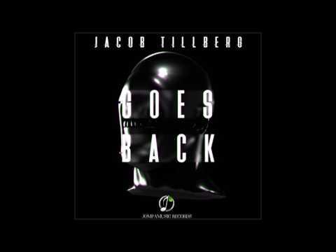 (OFFICIAL HQ) Jacob Tillberg - Goes Back [JompaMusic Release]