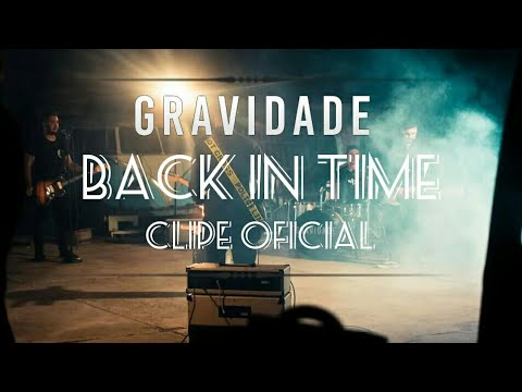 Gravidade - Back In Time