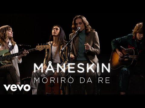 Måneskin - Morirò da re - Live Performance | Vevo