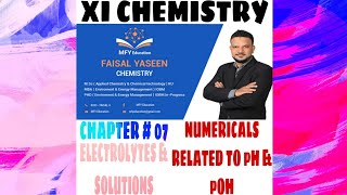"Gambar cover Class XI chemistry ( chapter #07 ) solution and electrolytes "" Numericals related to PH and POH"""