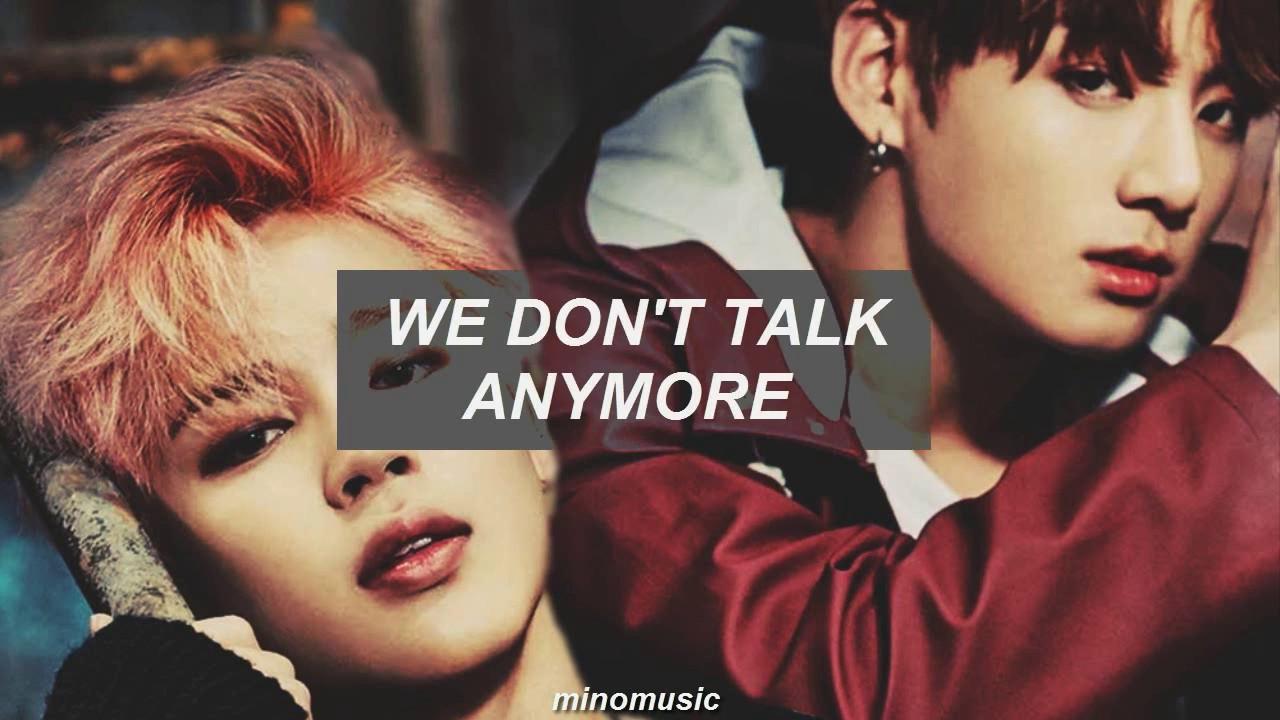 We Don T Talk Anymore Jimin Jungkook Traducida Al Espanol