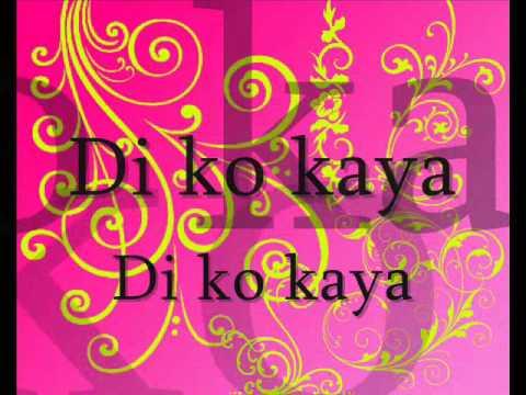 Di ko kaya- teenhearts w/ lyrics