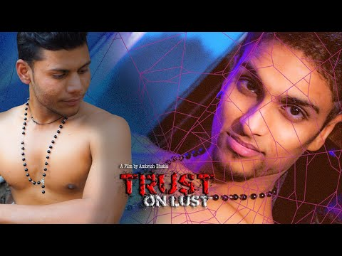 Trust on Lust (Double Standard-4) - Cine Gay Themed Suspense thriller Hindi Short Film (2017)